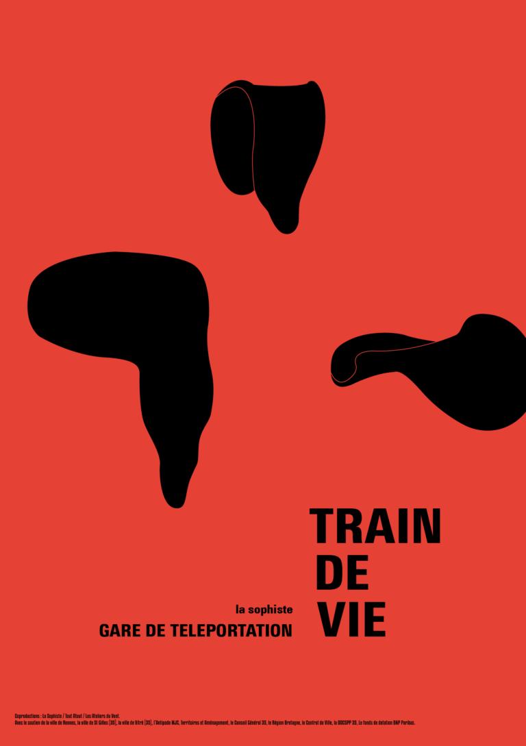 Affiche du spectacle participatif Trains de vie, La Sophiste.